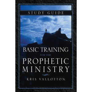 Basic Training For Prophetic Ministry Study Guide
