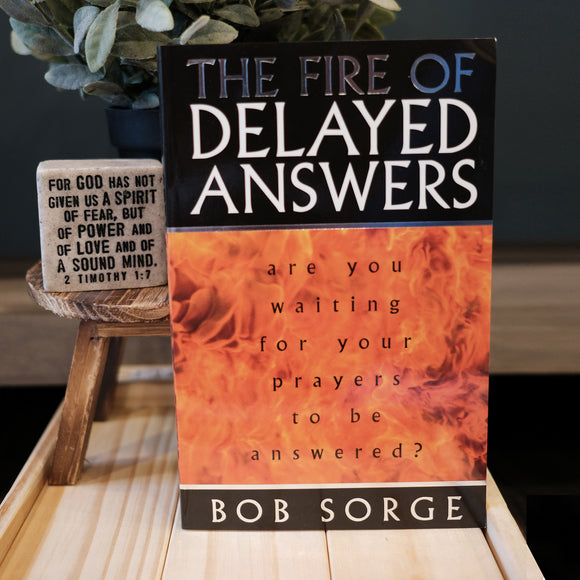 The Fire of Delayed Answer - Blessing Pack