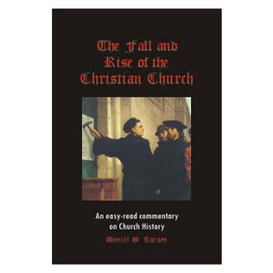 Fall and Rise Of The Christian Church