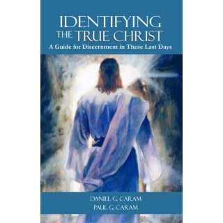 Identifying The True Christ