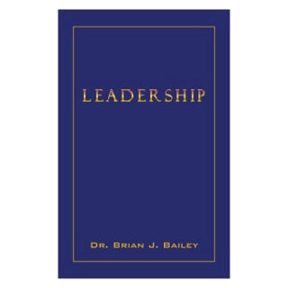 Leadership-Dr Brian Bailey