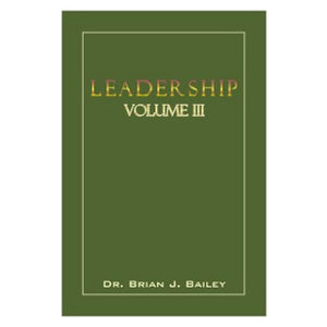 Leadership 3-Dr Brian Bailey