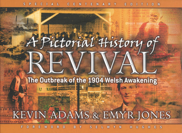 PICTORIAL HISTORY OF REVIVAL 1904
