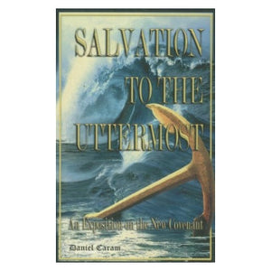 Salvation To The Uttermost