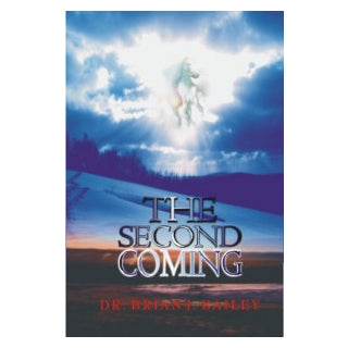 Second Coming, The-Dr Brian Bailey
