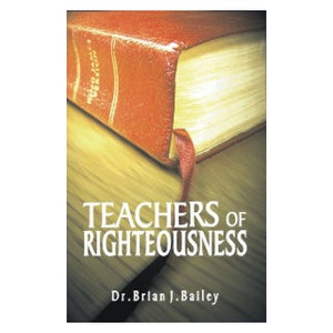 Teachers Of Righteousness