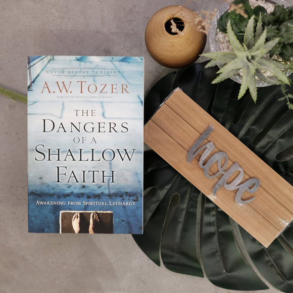 The Dangers Of A Shallow Faith (Hope) - Blessing Pack