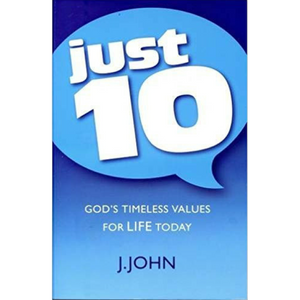 Just 10-Gods Timeless Values For Life Today