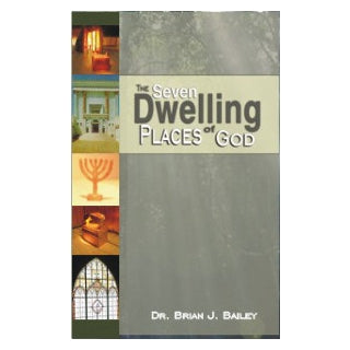 Seven Dwelling Places Of God, The