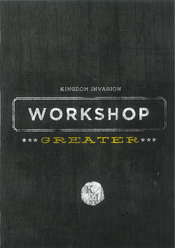 Kingdom Invasion: GREATER (DVD Box Set -Workshop)
