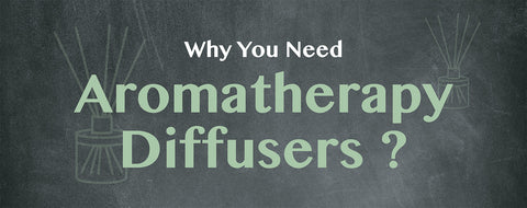 Why do you need aromatherapy diffusers ?