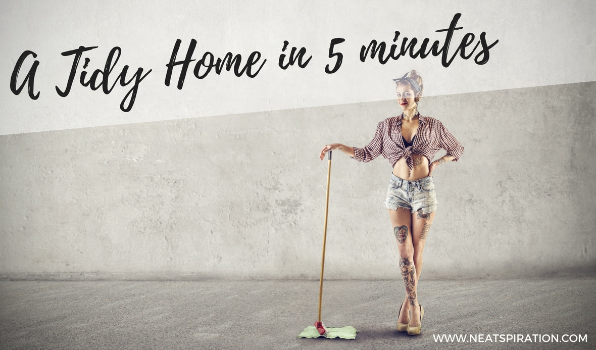 8 Steps to make your home look tidy in 5 minutes!