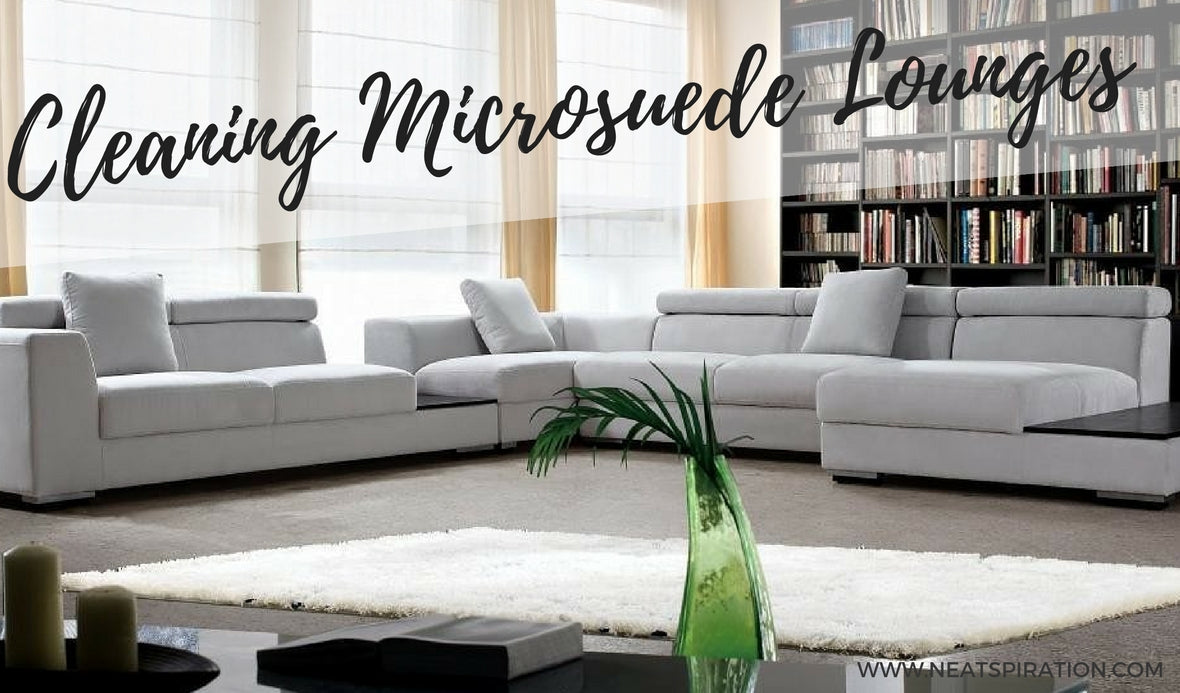The best way to clean your Microsuede Lounge!!