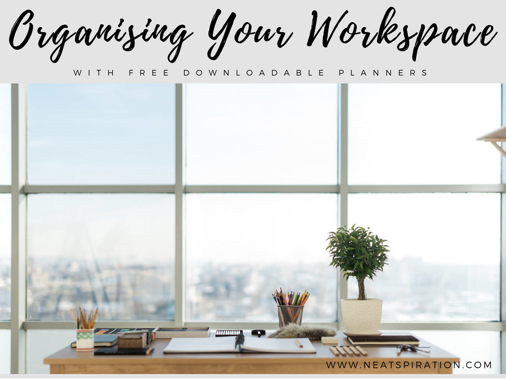 Organising-Your-Workspace