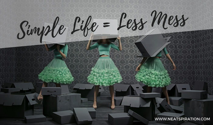 Simple Life = Less Mess