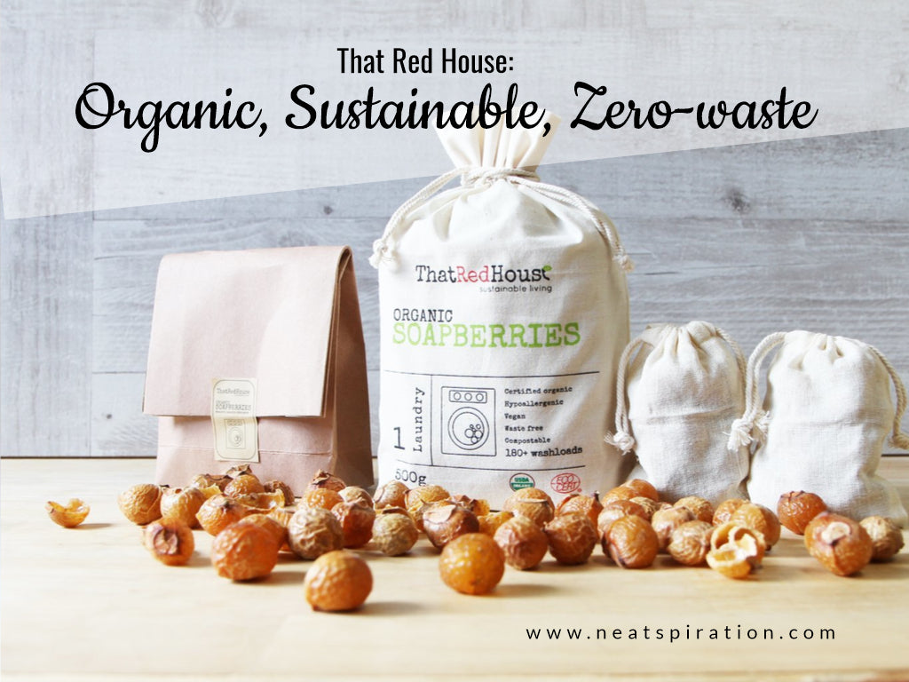 That Red House: Organic, Sustainable, Zero-waste