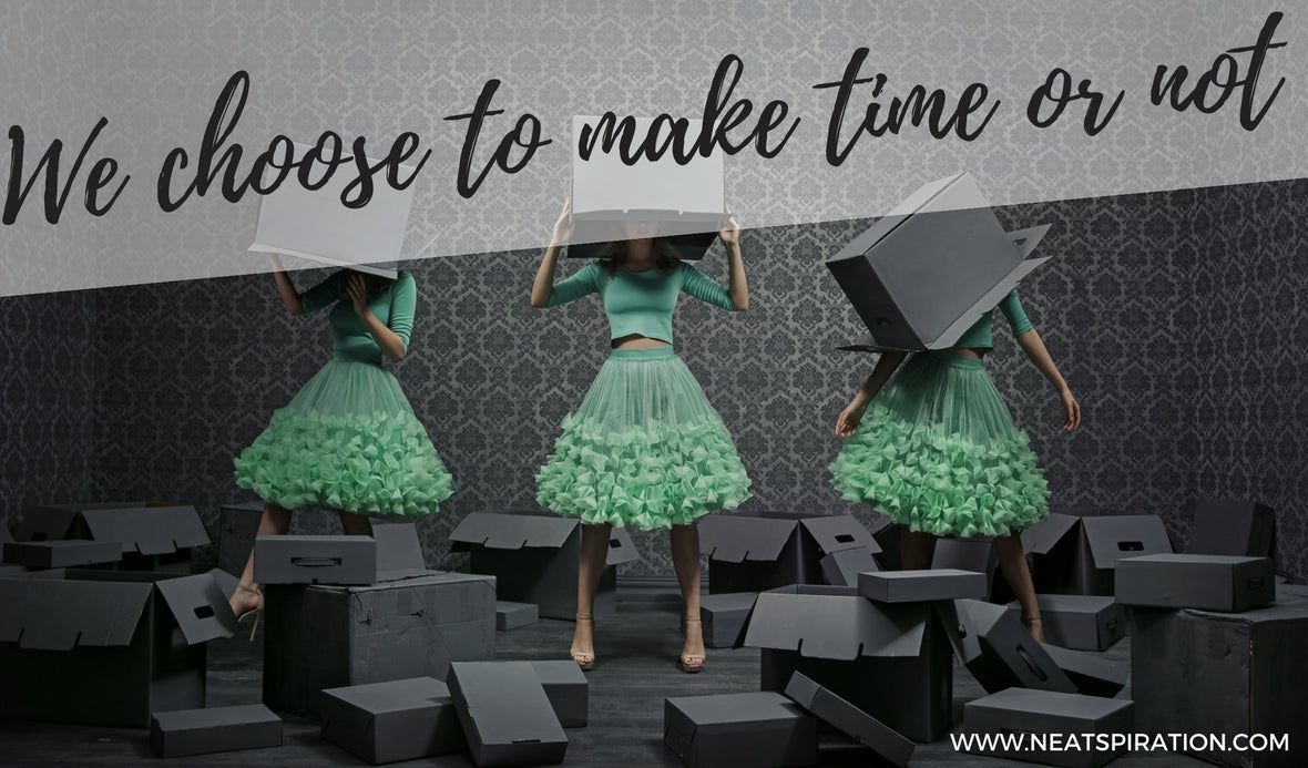 We choose to make time or not…