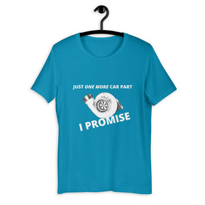 Just One More Car Part T-Shirt