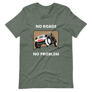 No Roads No Problem Car T-Shirt