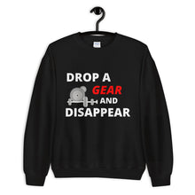 Load image into Gallery viewer, Drop A Gear And Disappear Sweatshirt