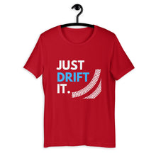 Load image into Gallery viewer, Just Drift It T-Shirt