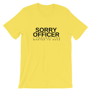 Sorry Officer T-Shirt