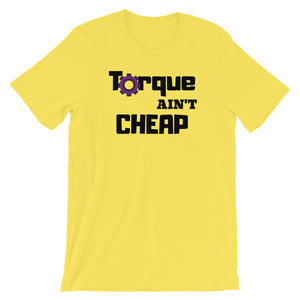Torque Ain't Cheap T-Shirt