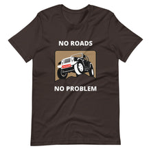 Load image into Gallery viewer, No Roads No Problem Car T-Shirt