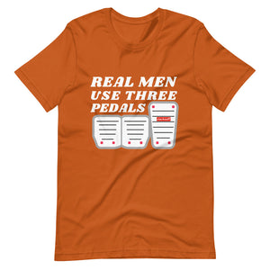 Real Men Use Three Pedals Car T-Shirt