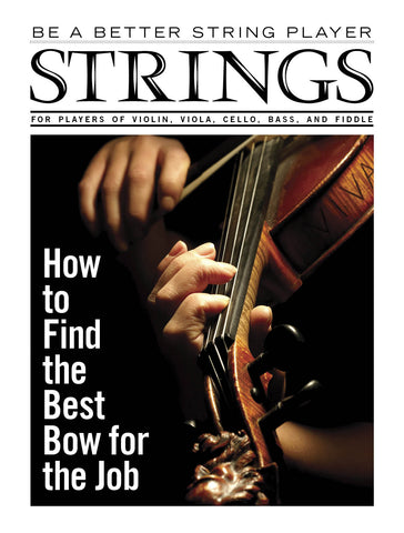 Be a Better String Player – How to Find the Best Bow for the Job