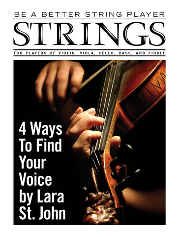 Be a Better String Player - 4 Ways to Find Your Voice - by Lara St. John