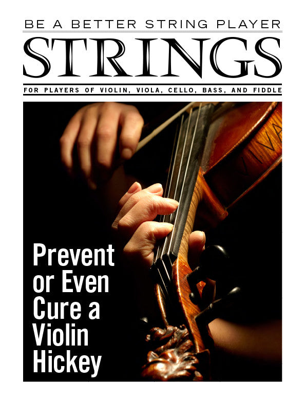 How to be a Better String Player – Prevent or Even Cure a Violin Hickey