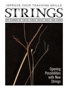 Improve Your Teaching Skills:  Opening Possibilities with New Strings