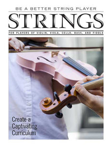 Be a Better String Player – Create a Captivating Curriculum