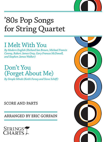 '80s Pop Songs for String Quartet: I Melt with You and Don't You (Forget About Me)
