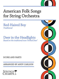 American Folk Songs for String Orchestra: Red-Haired Boy and Deer in the Headlights