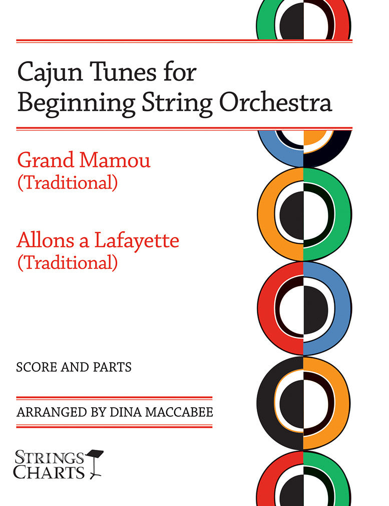 Cajun Tunes for Beginning String Orchestra: Grand Mamou and Allons a Lafayette