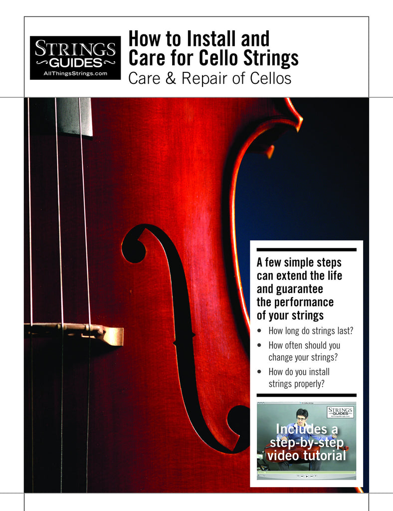 Care and Repair of Cellos: How to Install and Care for Cello Strings