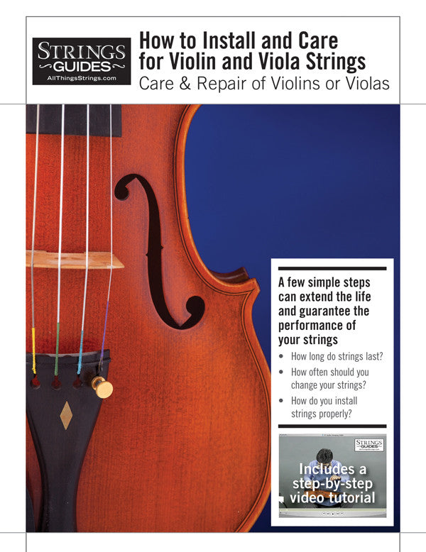 Care and Repair of Violins or Violas: How to Install and Care for Violin and Viola Strings