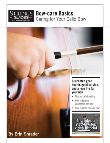 Caring for Your Cello Bow