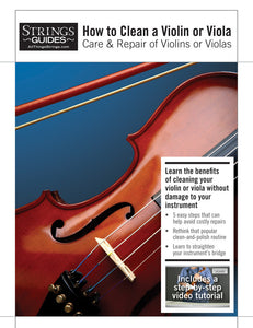 Care and Repair of Violins or Violas: How to Clean a Violin or Viola
