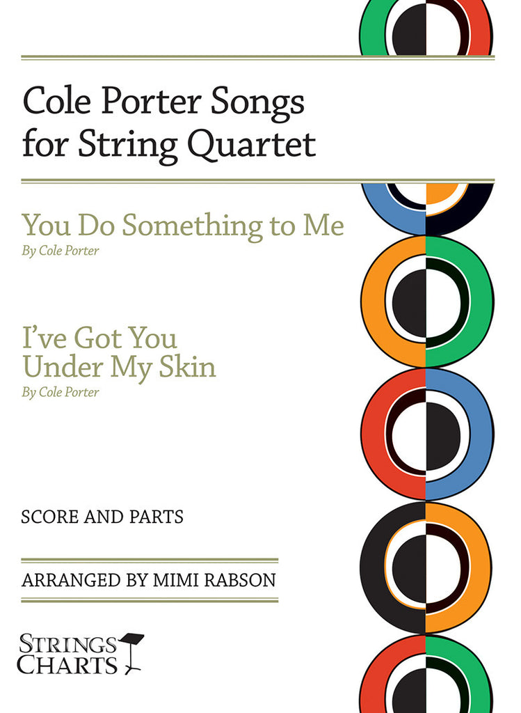 Cole Porter Songs for String Quartet: You Do Something to Me and I've Got You Under My Skin