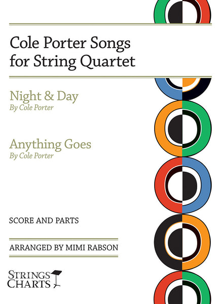 Cole Porter Songs for String Quartet: Night & Day and Anything Goes
