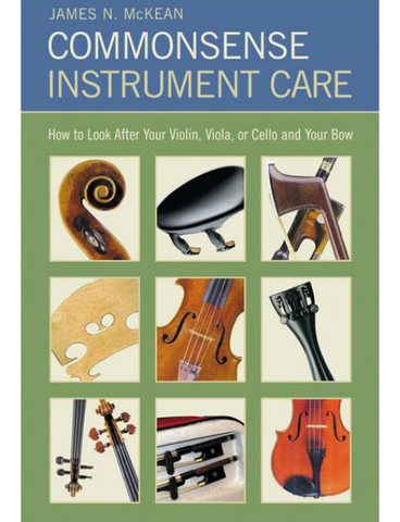 Commonsense Instrument Care