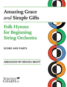 Folk Hymns for String Orchestra: Amazing Grace and Simple Gifts