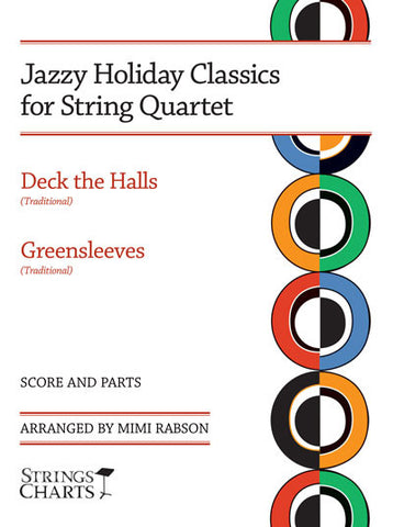 Jazzy Holiday Classics for String Quartet: Deck the Halls and Greensleeves