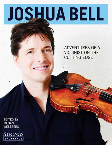 Joshua Bell: Adventures of a Violinist on the Cutting Edge