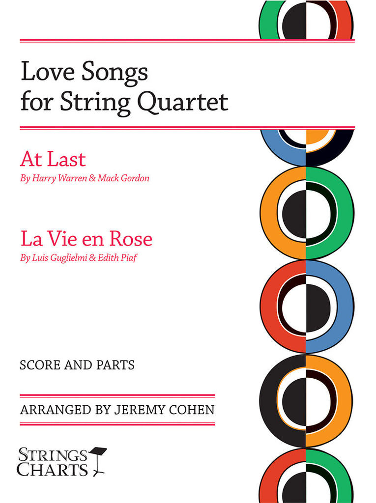 Love Songs For String Quartet At Last And La Vie En Rose Strings