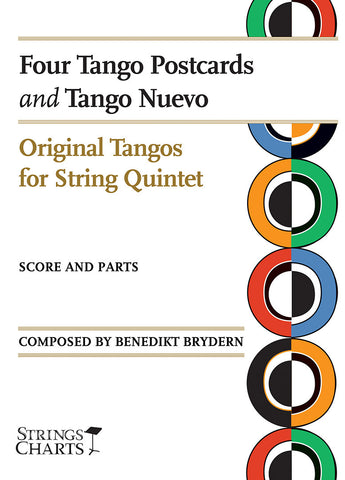 Original Tangos for String Quintet: Four Tango Postcards and Tango Nuevo