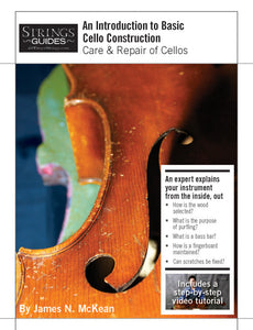 Care and Repair of Cellos: An Introduction to Basic  Cello Construction